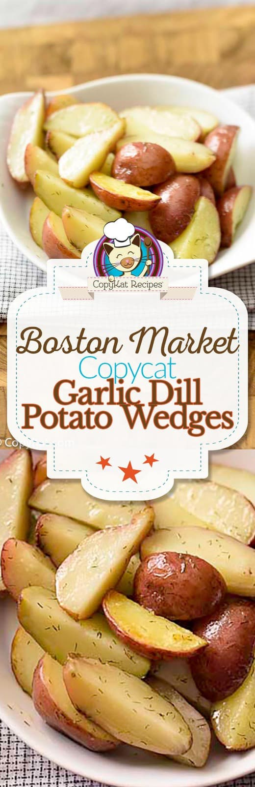 You can make Boston Market Garlic Dill Potato Wedges at home with this easy copycat recipe.