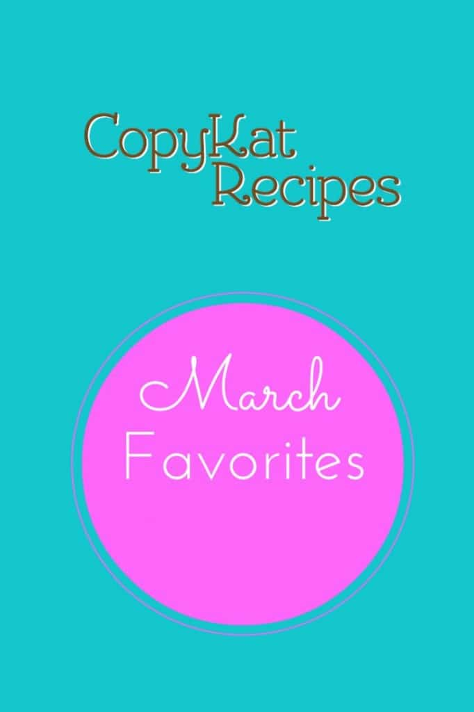 CopyKat.com's March Favorites