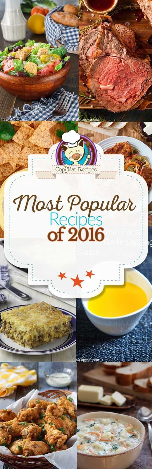 Most popular CopyKat Recipes of 2016.