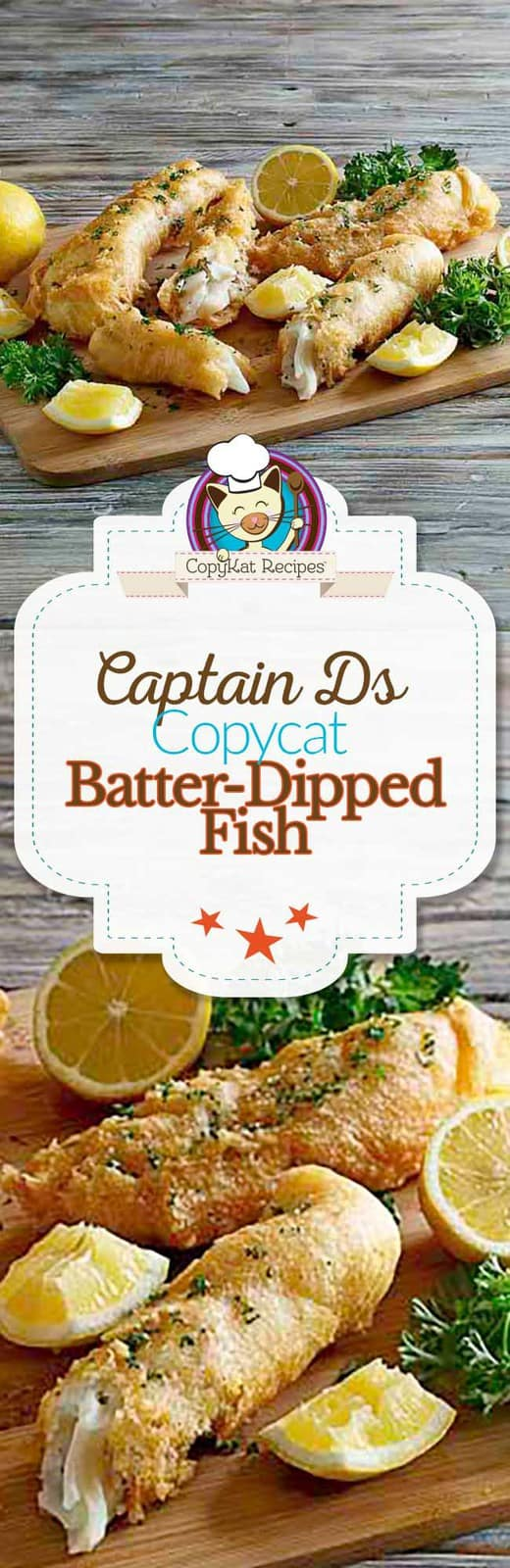 You can recreate Captain Ds Batter Dipped fish at home when you use this copycat recipe.