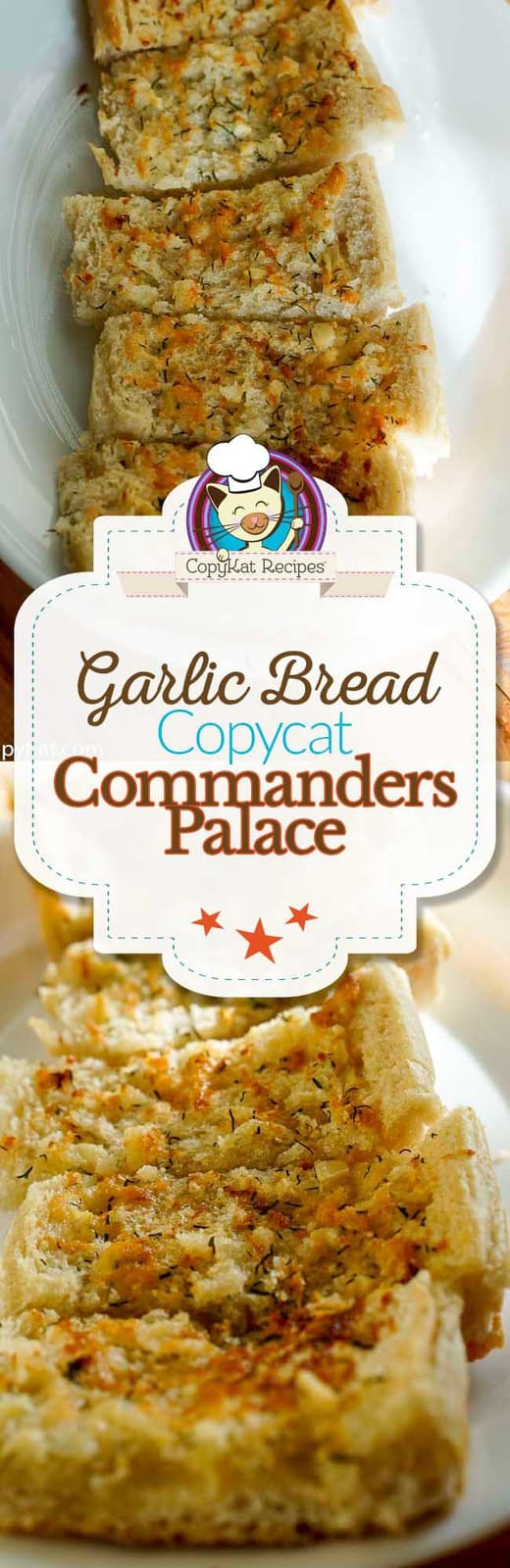 You can recreate Commander's Palace famous garlic bread with this easy copycat recipe.