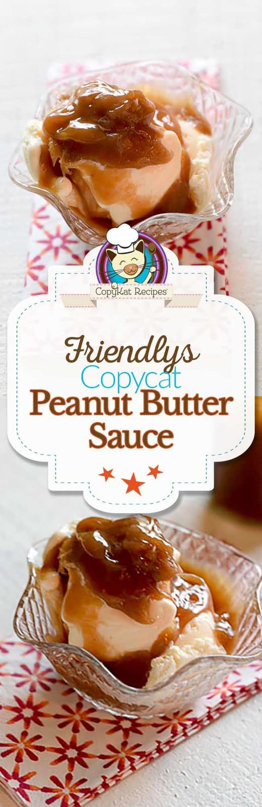 You can recreate Friendly's Peanut Butter Sauce at home, ice cream never tasted so good.