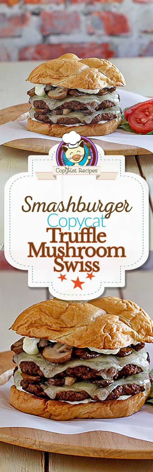 You can recreate the Smashburger Truffle Mushroom Swiss at home with this copycat recipe.