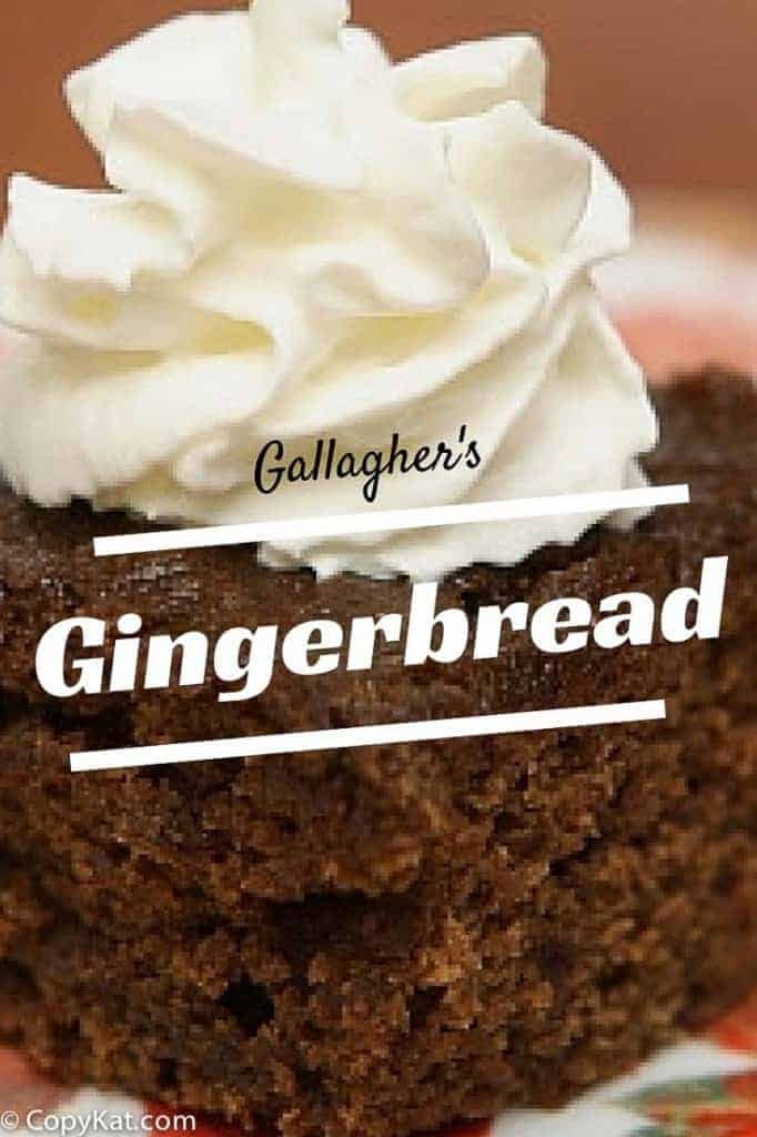 Gallaghers Gingerbread from CopyKat.com