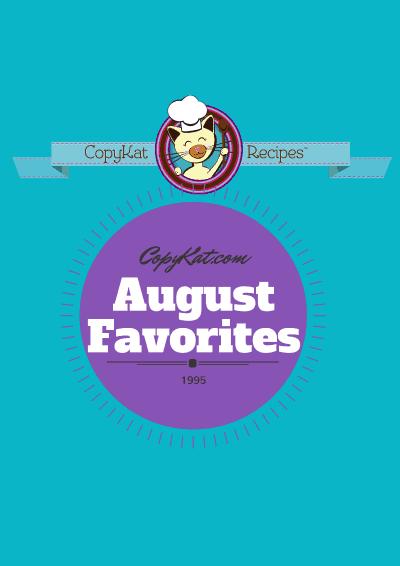 Copykat August Favorites