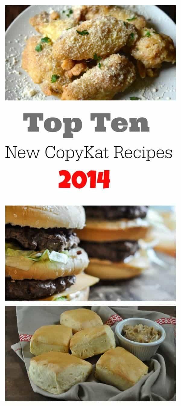 Top Ten new CopyKat Recipes 2014