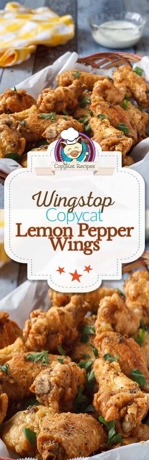 Enjoy these Wingstop Lemon Pepper Wings when you make them at home with this copycat recipe!