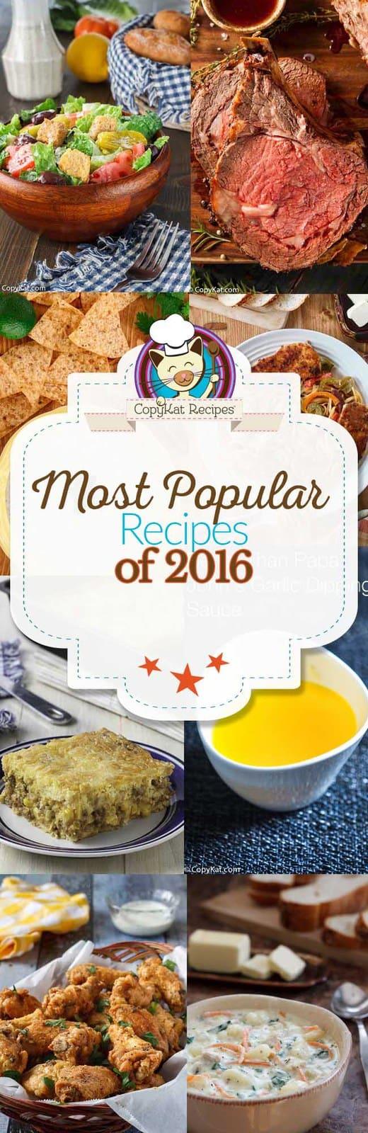 Most popular CopyKat Recipes of 2016.