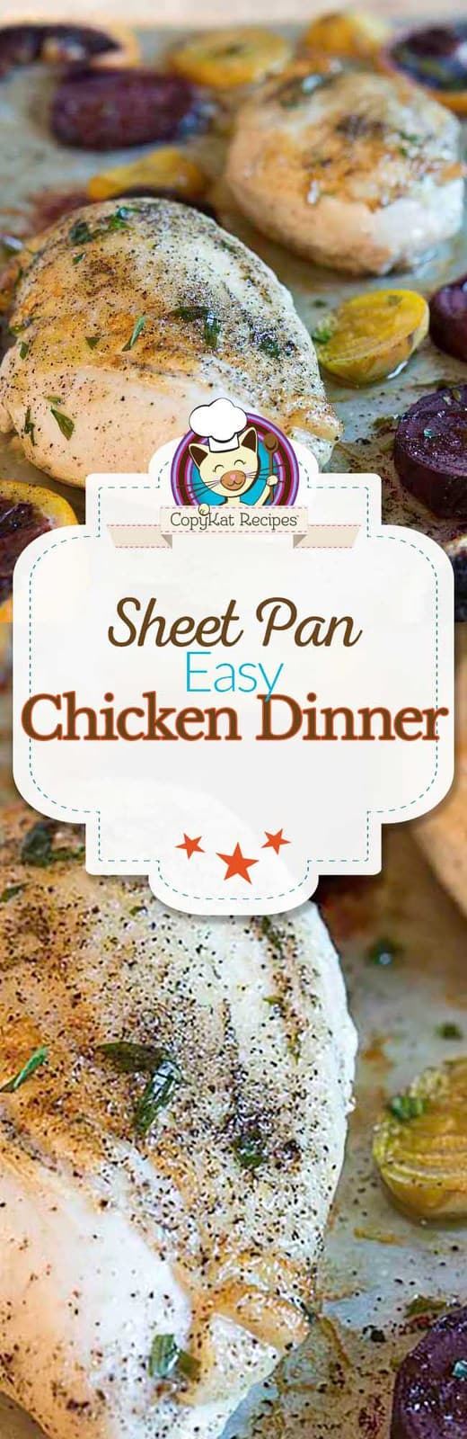 You can prepare this easy to make Sheet Pan Dinner with Chicken and roasted vegetables in about 30 minutes.