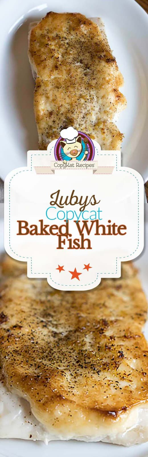 You can recreate Luby's Baked White Fish at home with this easy copycat recipe.