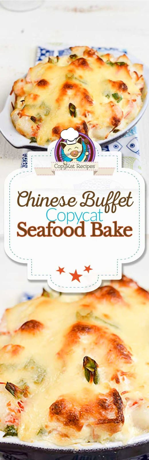 You can recreate this Chinese Buffet Seafood Bake at home with this copycat recipe.